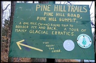 Sign at the Pine Hill Trail Nature Trail Littleton New Hampshire